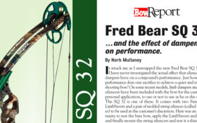 Bow Report: Fred Bear SQ 32